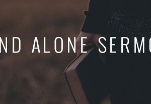 Stand Alone Sermon / Jon Hicks / Lord's Supper-Psalm 63:1-8