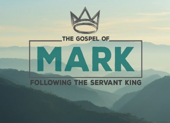 10-13-19 / Mark: Following the Servant King / Overview / Pastor Coleman