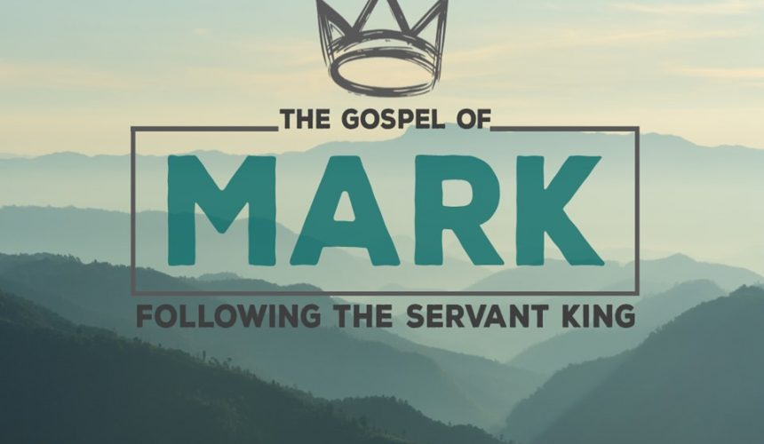 10-20-19 / Mark: Following the Servant King / Mark 1:1 / Pastor Coleman